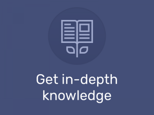 in-depth knowledge